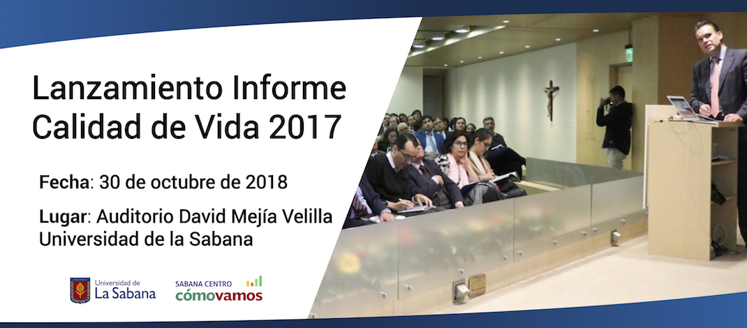 Presentación del 3er informe de calidad de vida de sabana centro