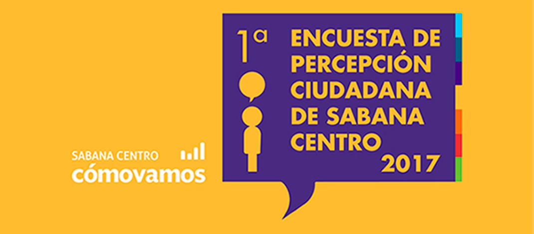 Descarga los resultados de la Encuesta de Percepción Ciudadana de Sabana Centro